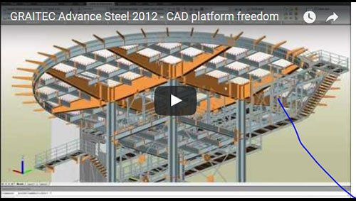 Advance Steel 2012 - CAD platform freedom